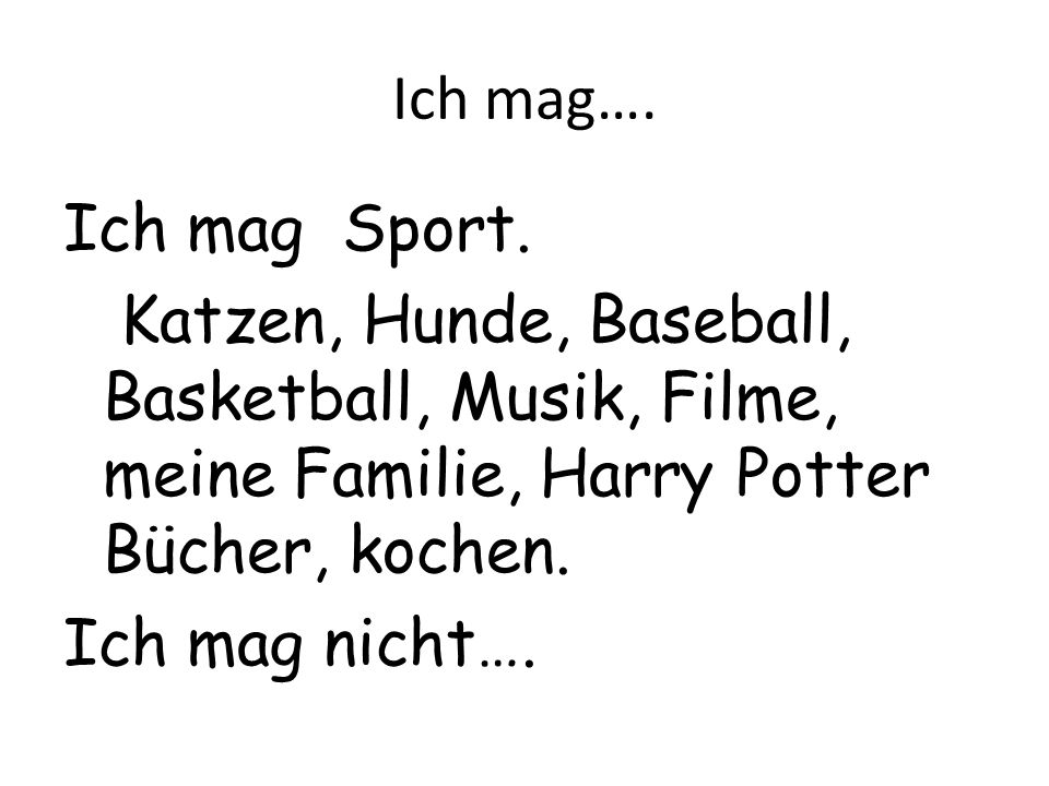Ich mag…. Ich mag Sport.