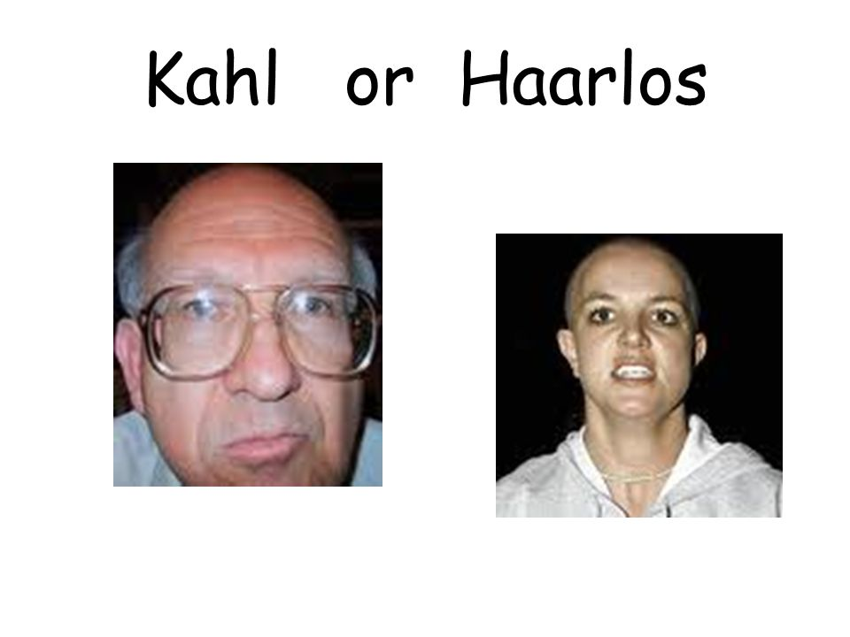Kahl or Haarlos