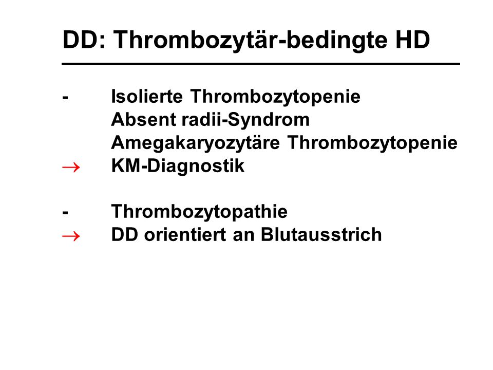 DD: Thrombozytär-bedingte HD