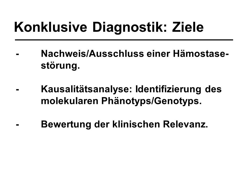 Konklusive Diagnostik: Ziele