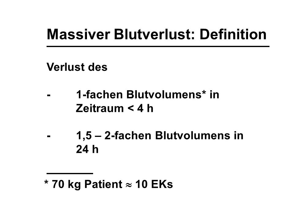 Massiver Blutverlust: Definition
