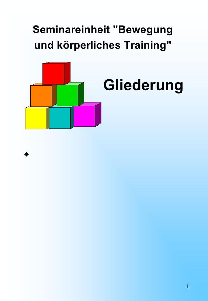 Seminareinheit Bewegung und körperliches Training