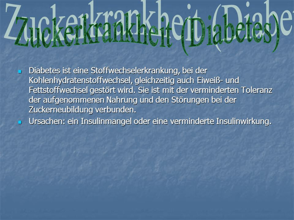 Zuckerkrankheit (Diabetes)