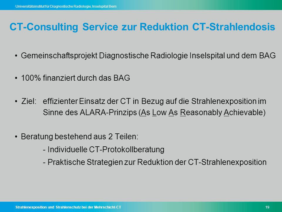 CT-Consulting Service zur Reduktion CT-Strahlendosis