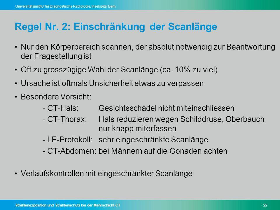 Regel Nr. 2: Einschränkung der Scanlänge
