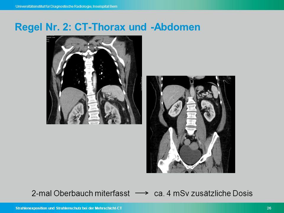 Regel Nr. 2: CT-Thorax und -Abdomen