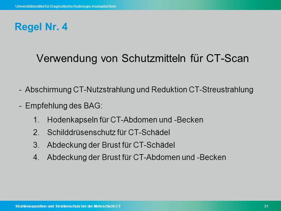 Verwendung von Schutzmitteln für CT-Scan