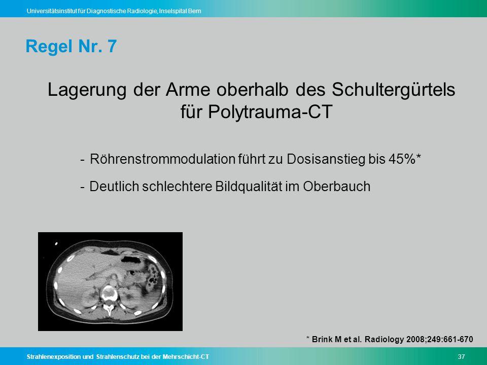 Lagerung der Arme oberhalb des Schultergürtels für Polytrauma-CT