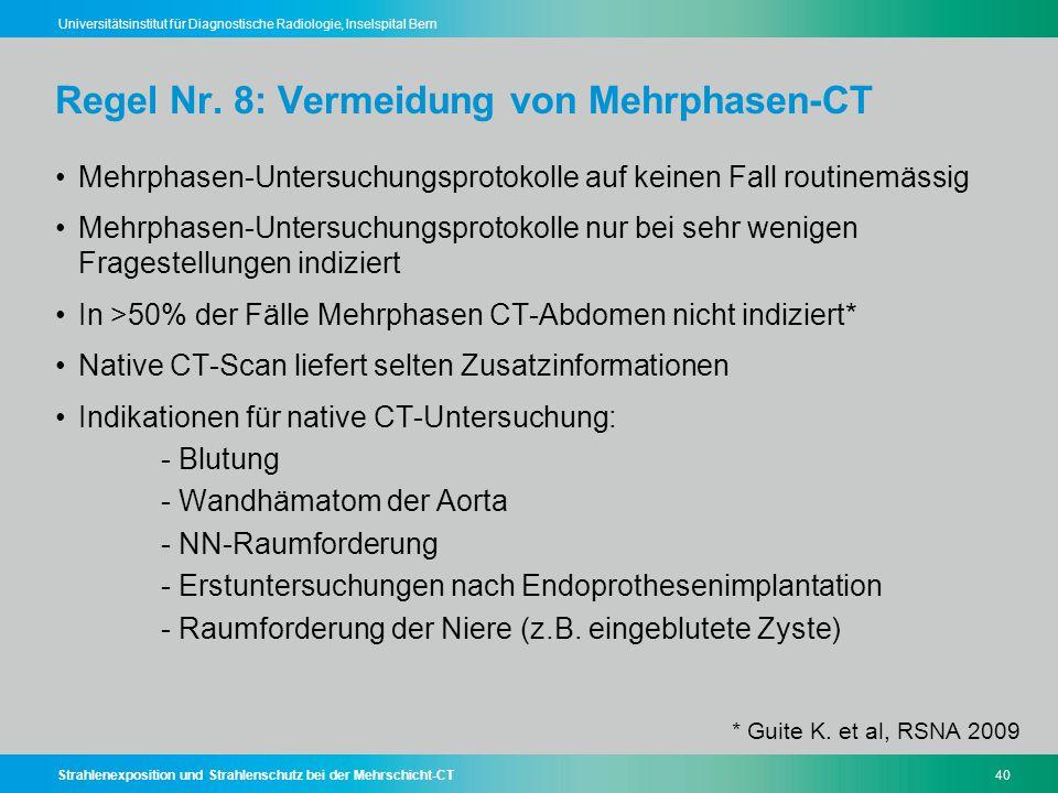 Regel Nr. 8: Vermeidung von Mehrphasen-CT