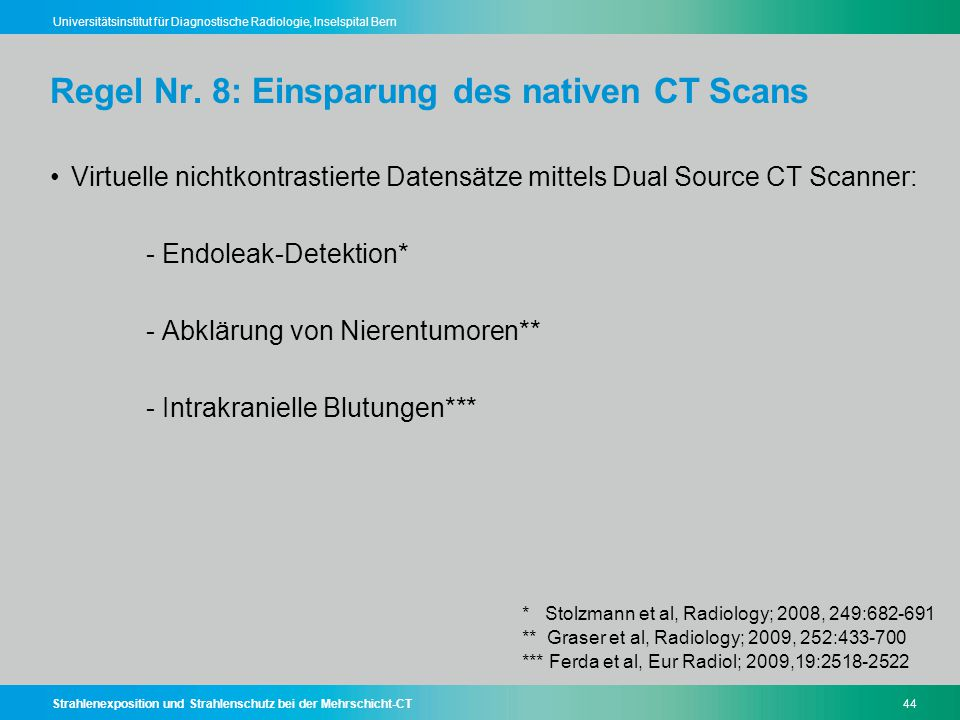 Regel Nr. 8: Einsparung des nativen CT Scans