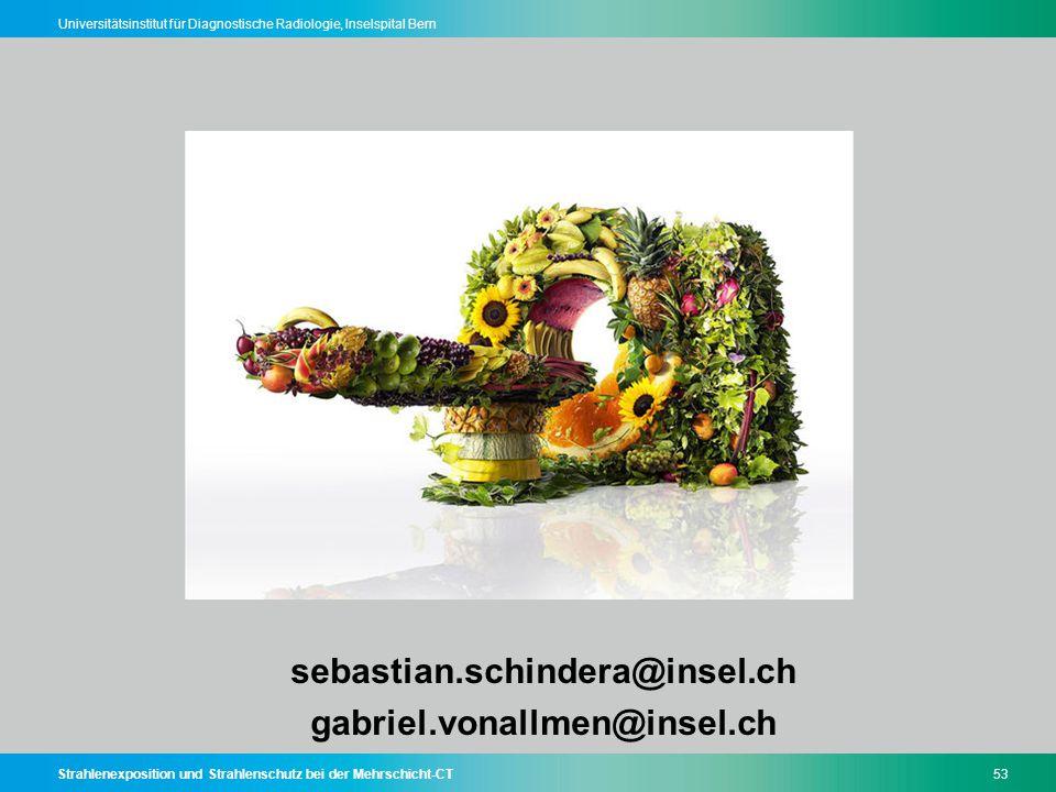 sebastian.schindera@insel.ch gabriel.vonallmen@insel.ch