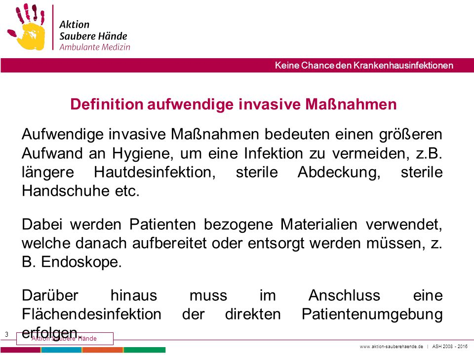 Definition aufwendige invasive Maßnahmen