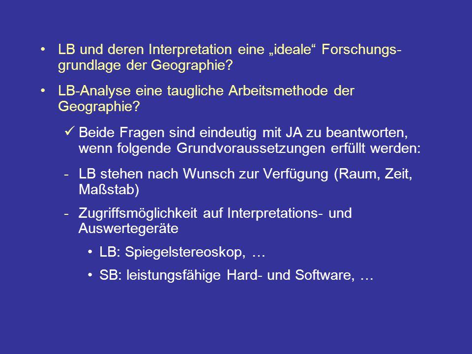 """LB und deren Interpretation eine """"ideale Forschungs-grundlage der Geographie"""