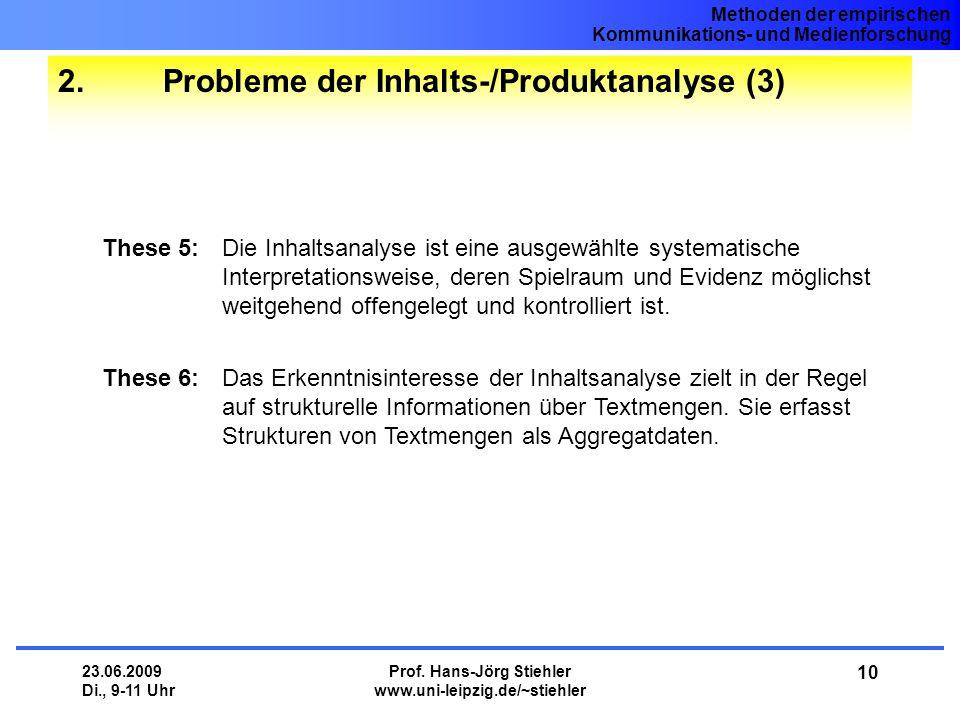 2. Probleme der Inhalts-/Produktanalyse (3)