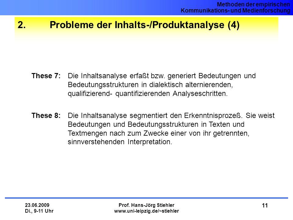 2. Probleme der Inhalts-/Produktanalyse (4)