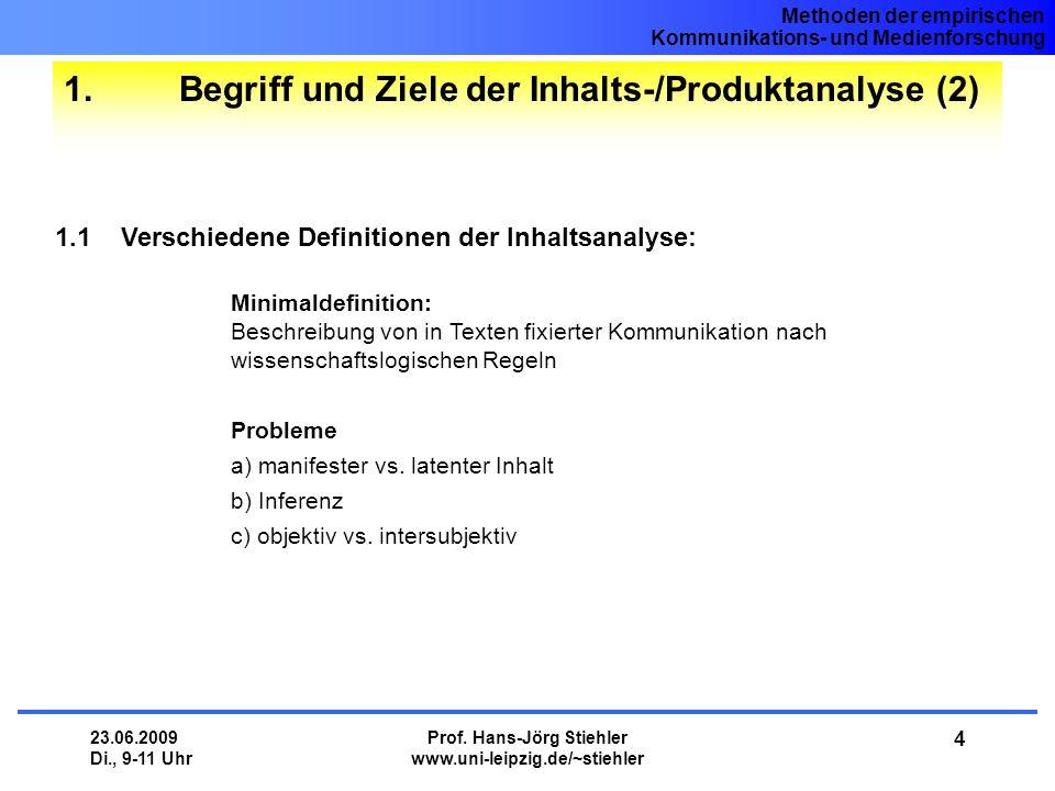 1. Begriff und Ziele der Inhalts-/Produktanalyse (2)
