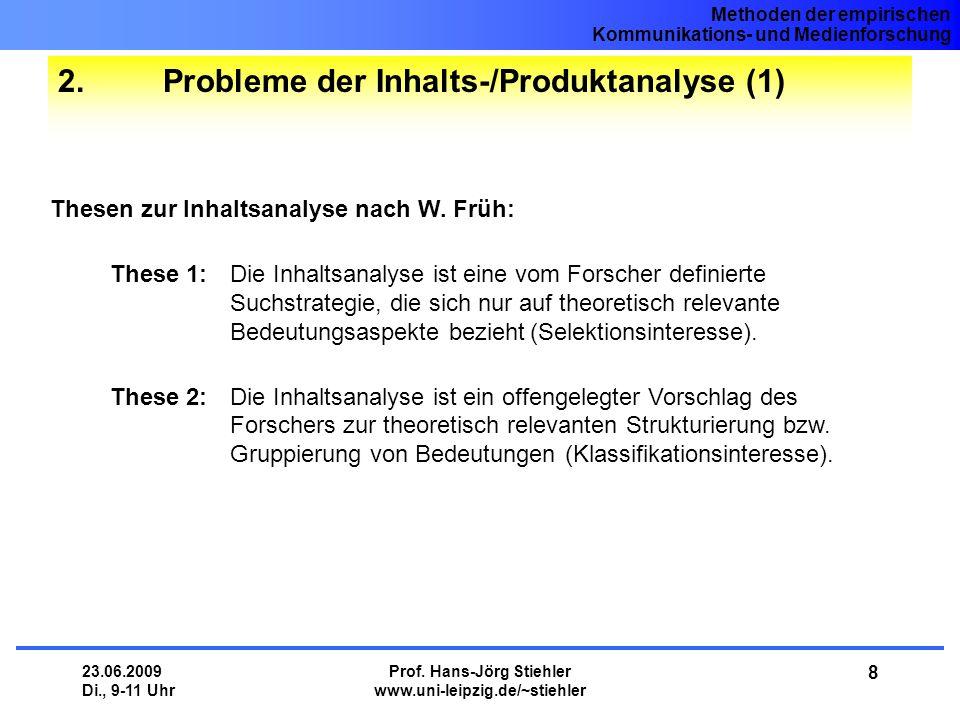 2. Probleme der Inhalts-/Produktanalyse (1)