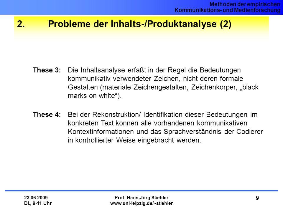 2. Probleme der Inhalts-/Produktanalyse (2)