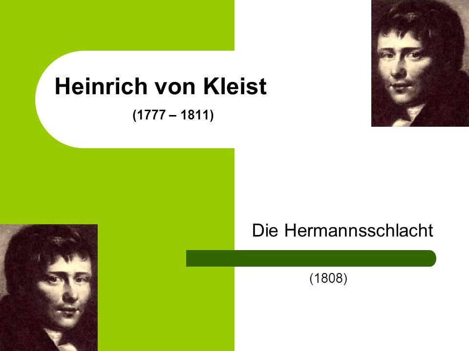Heinrich von Kleist (1777 – 1811)