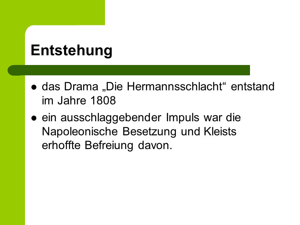 """Entstehung das Drama """"Die Hermannsschlacht entstand im Jahre 1808"""