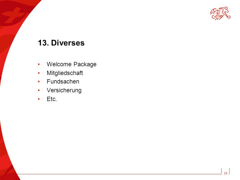 13. Diverses Welcome Package Mitgliedschaft Fundsachen Versicherung