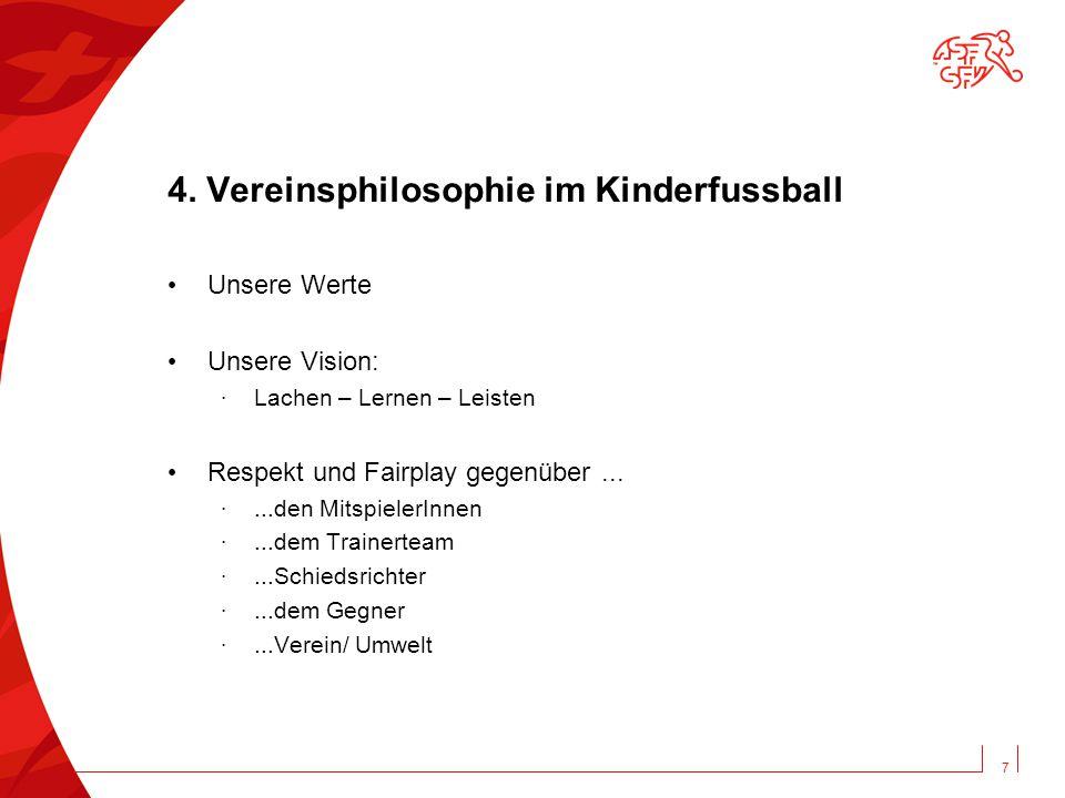 4. Vereinsphilosophie im Kinderfussball
