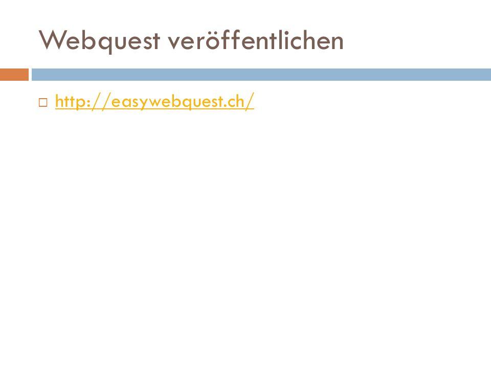 Webquest veröffentlichen