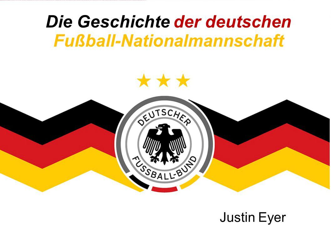 Die Geschichte der deutschen Fußball-Nationalmannschaft