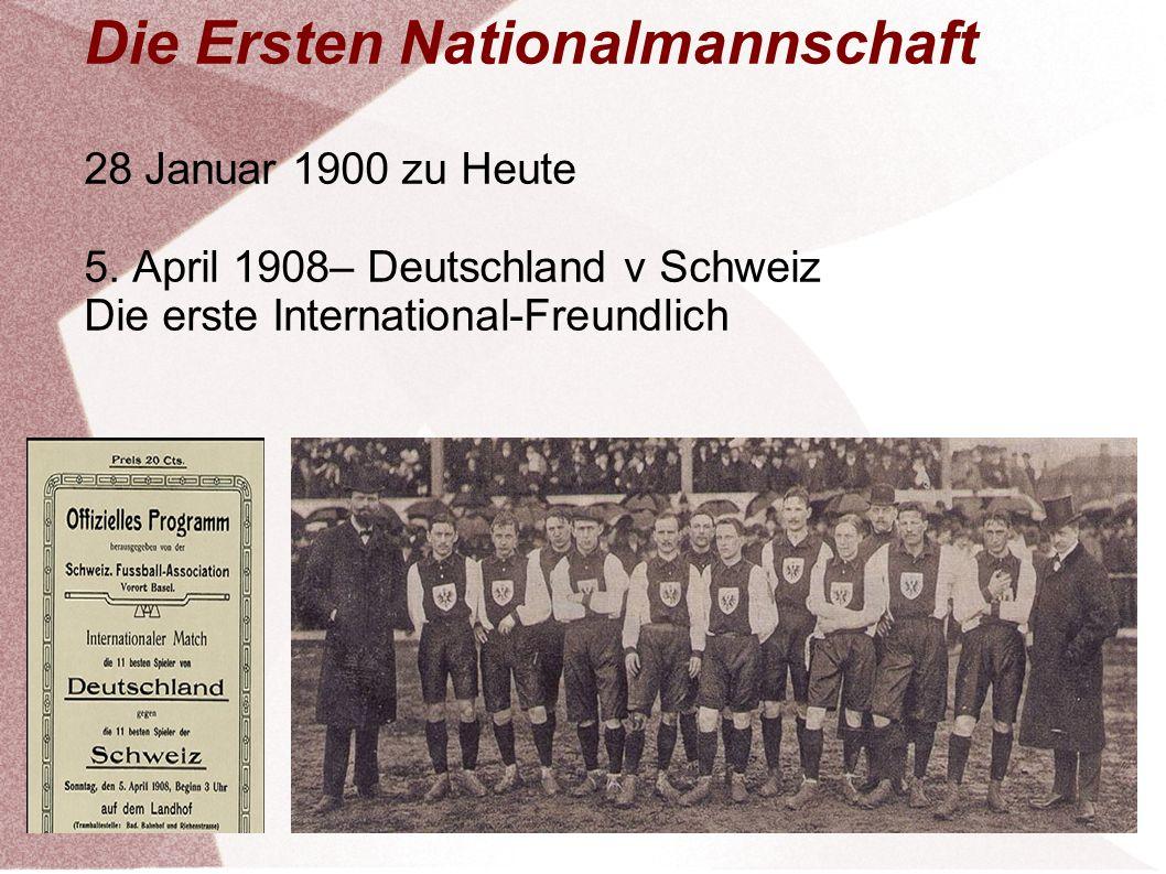 Die Ersten Nationalmannschaft 28 Januar 1900 zu Heute 5