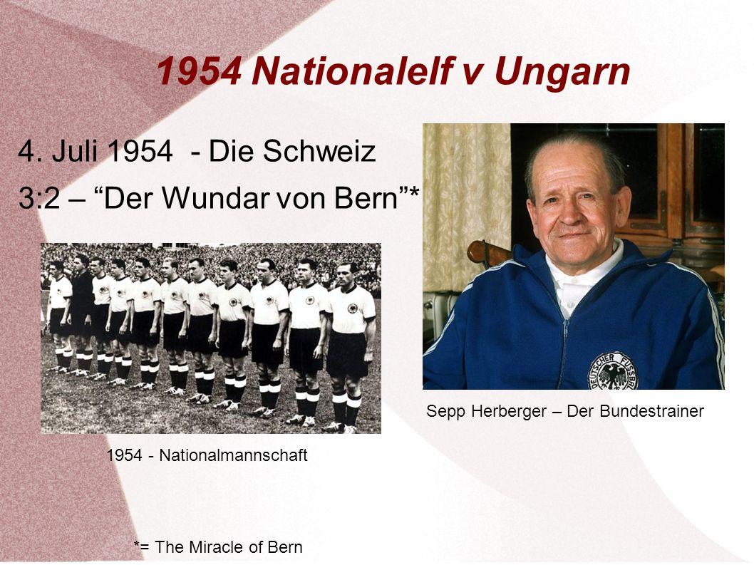 1954 Nationalelf v Ungarn 4. Juli 1954 - Die Schweiz