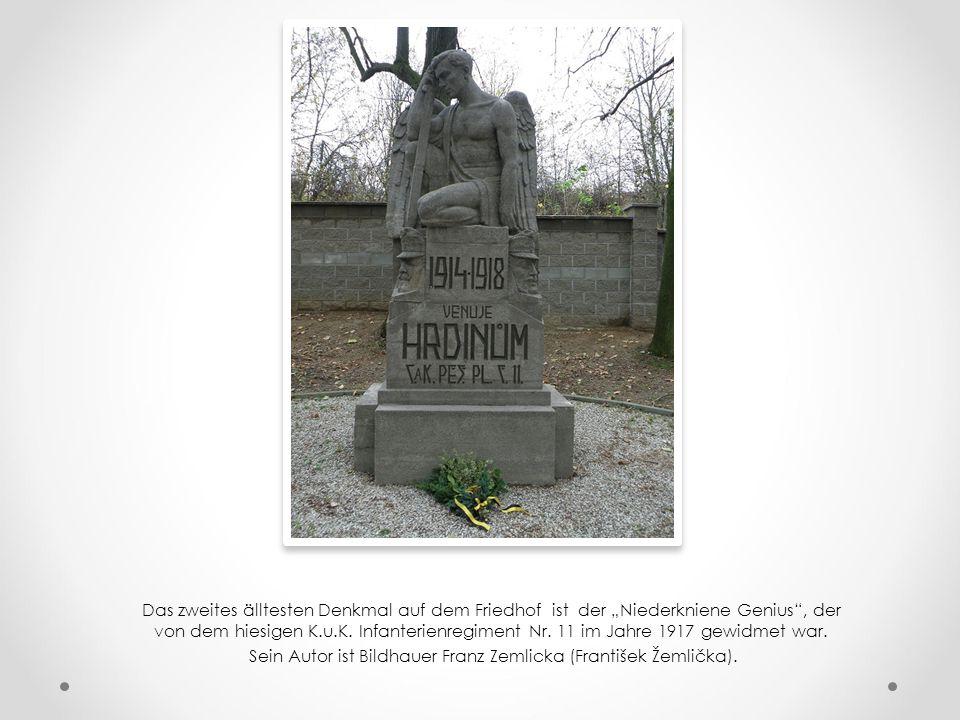 Sein Autor ist Bildhauer Franz Zemlicka (František Žemlička).
