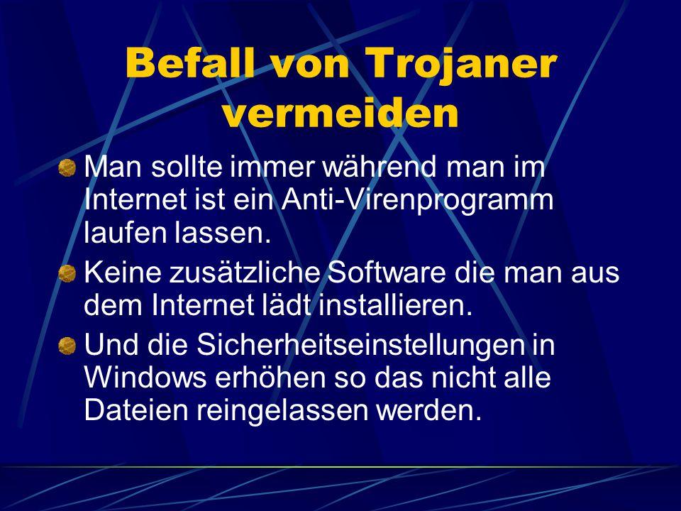 Befall von Trojaner vermeiden