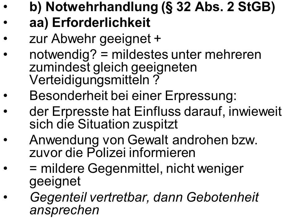 b) Notwehrhandlung (§ 32 Abs. 2 StGB)