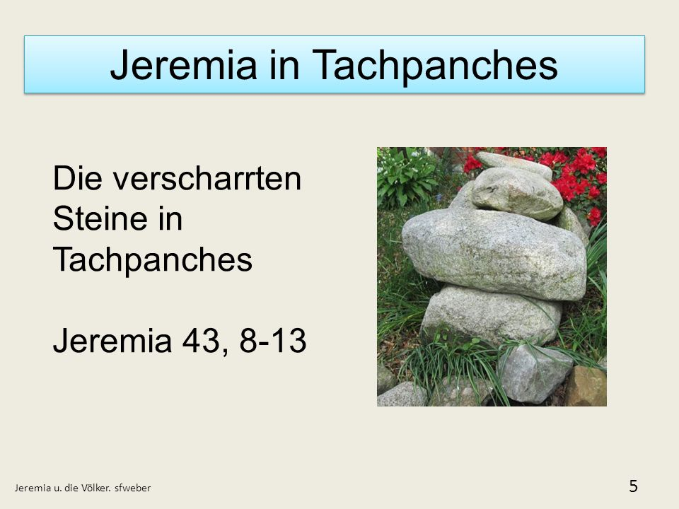 Jeremia in Tachpanches