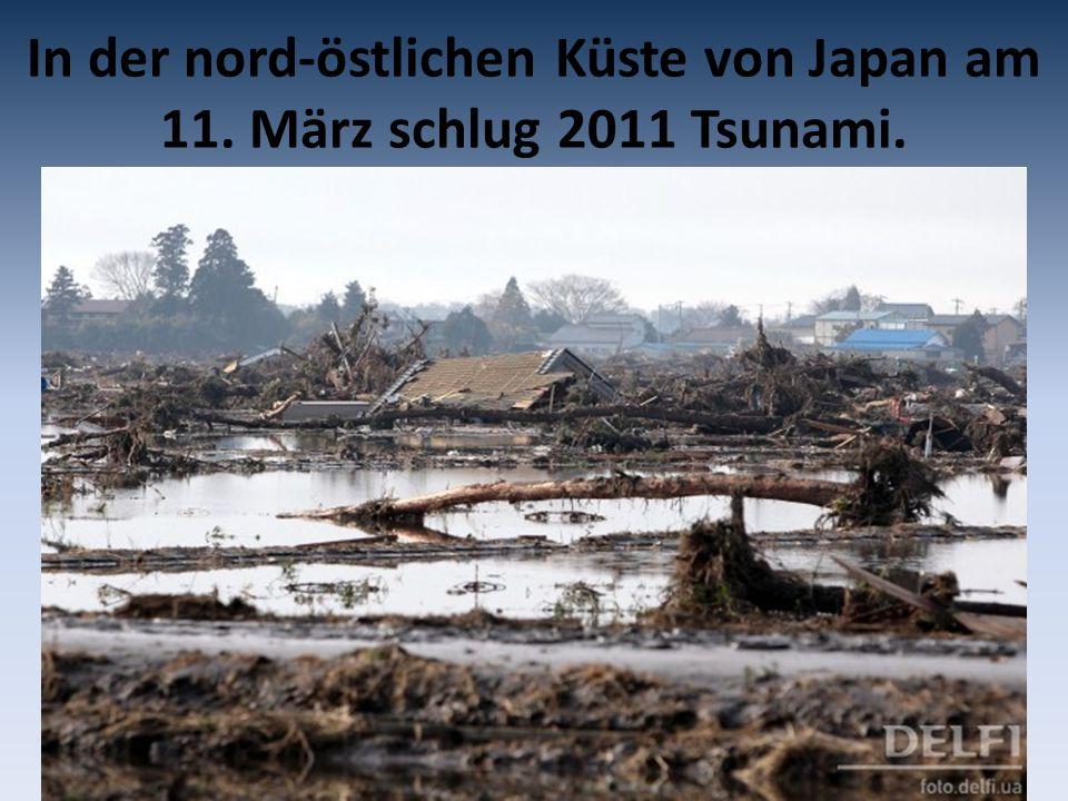 In der nord-östlichen Küste von Japan am 11. März schlug 2011 Tsunami.