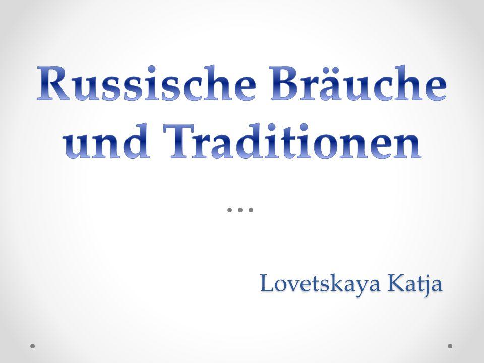 Russische Bräuche und Traditionen