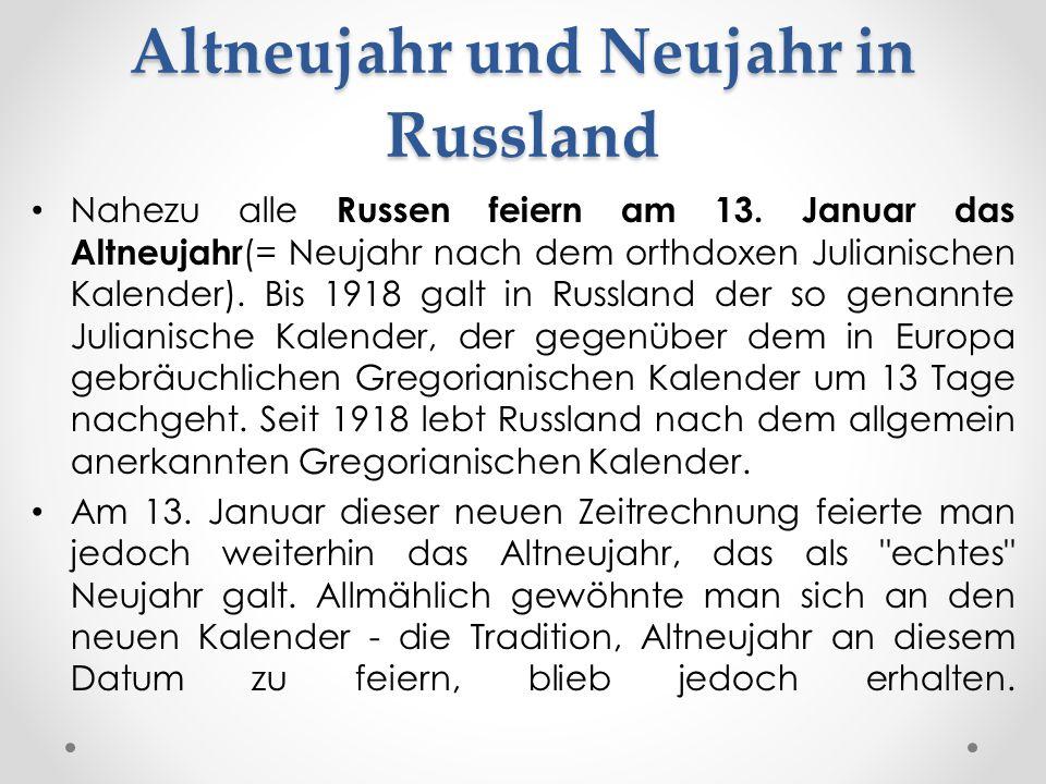 Altneujahr und Neujahr in Russland