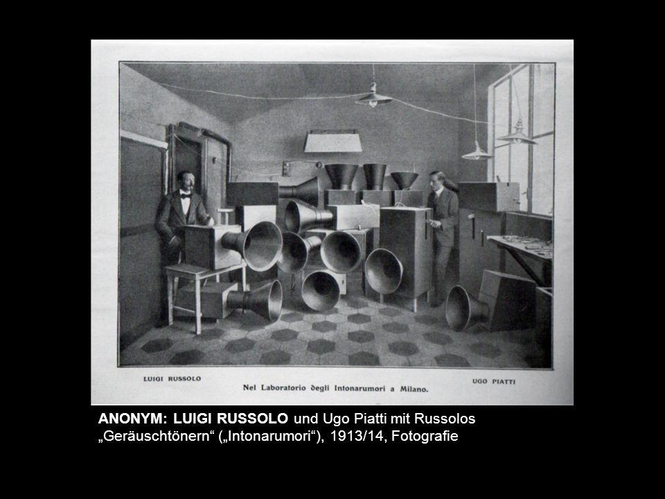 "lala ANONYM: LUIGI RUSSOLO und Ugo Piatti mit Russolos ""Geräuschtönern (""Intonarumori ), 1913/14, Fotografie."