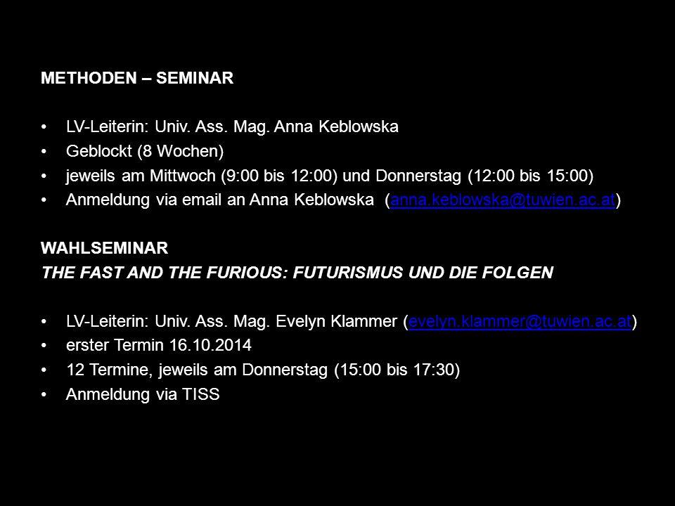 METHODEN – SEMINAR LV-Leiterin: Univ. Ass. Mag. Anna Keblowska. Geblockt (8 Wochen)