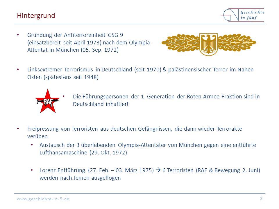 Hintergrund Gründung der Antiterroreinheit GSG 9 (einsatzbereit seit April 1973) nach dem Olympia-Attentat in München (05. Sep. 1972)