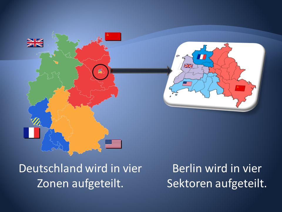 Deutschland wird in vier Zonen aufgeteilt.