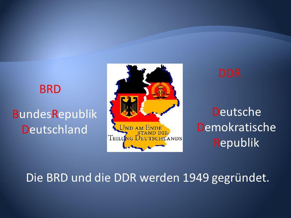 DemokratischeRepublik BundesRepublik Deutschland