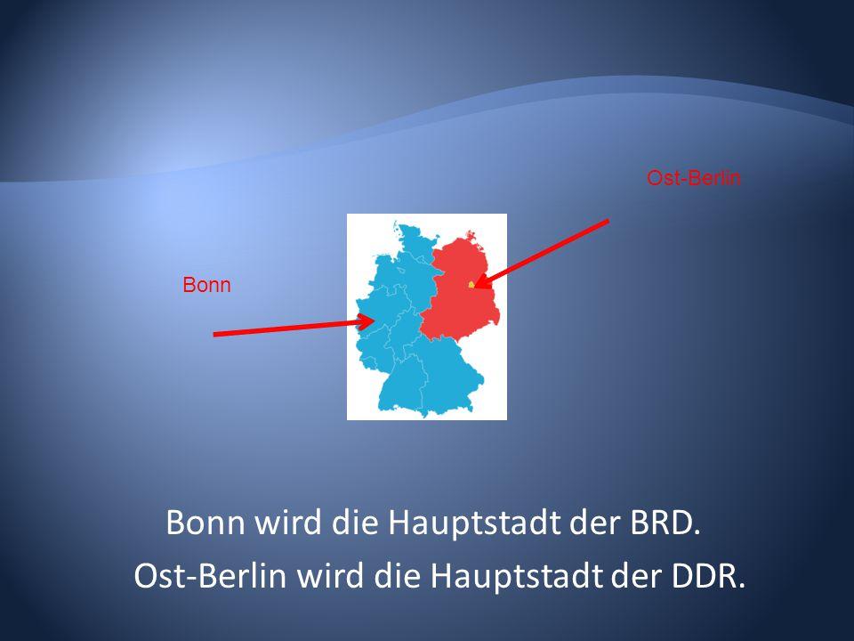 Bonn wird die Hauptstadt der BRD.