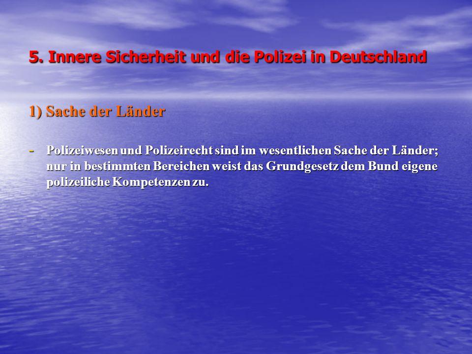 5. Innere Sicherheit und die Polizei in Deutschland