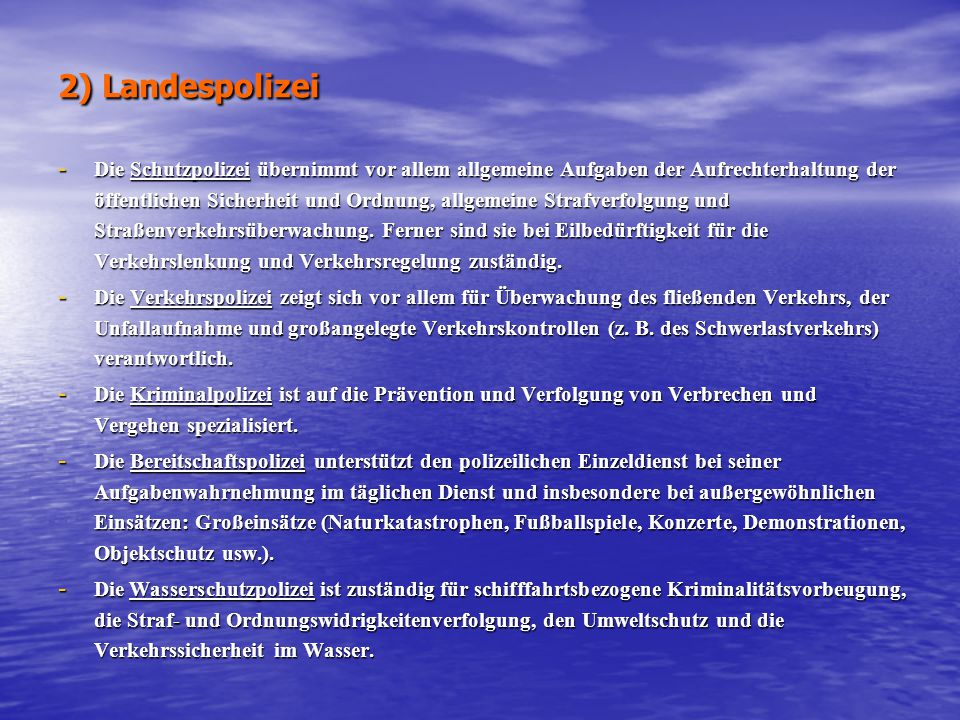2) Landespolizei