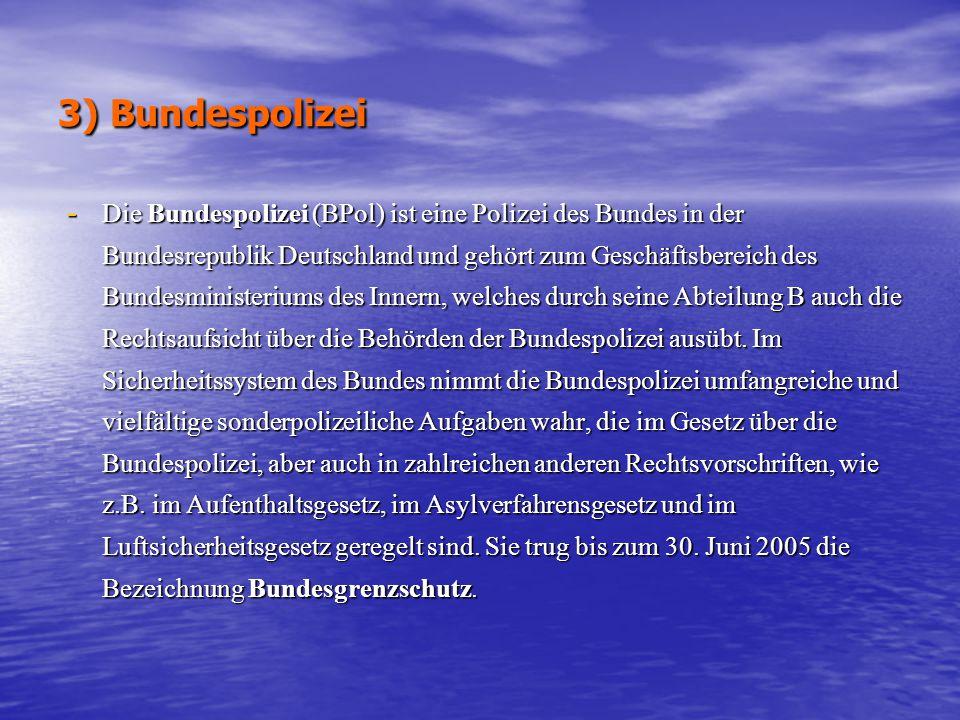 3) Bundespolizei