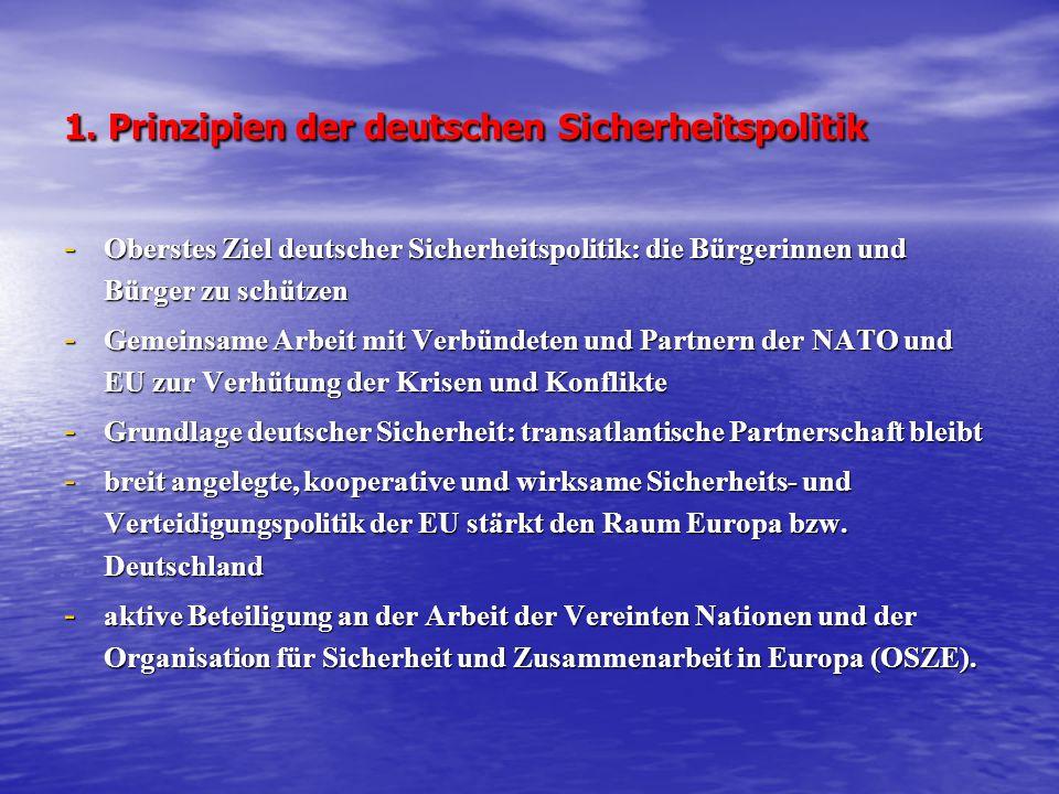 1. Prinzipien der deutschen Sicherheitspolitik