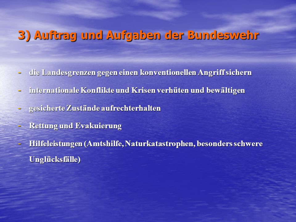 3) Auftrag und Aufgaben der Bundeswehr