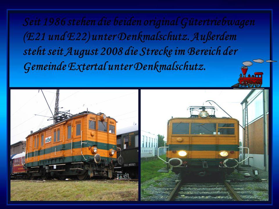Seit 1986 stehen die beiden original Gütertriebwagen (E21 und E22) unter Denkmalschutz.