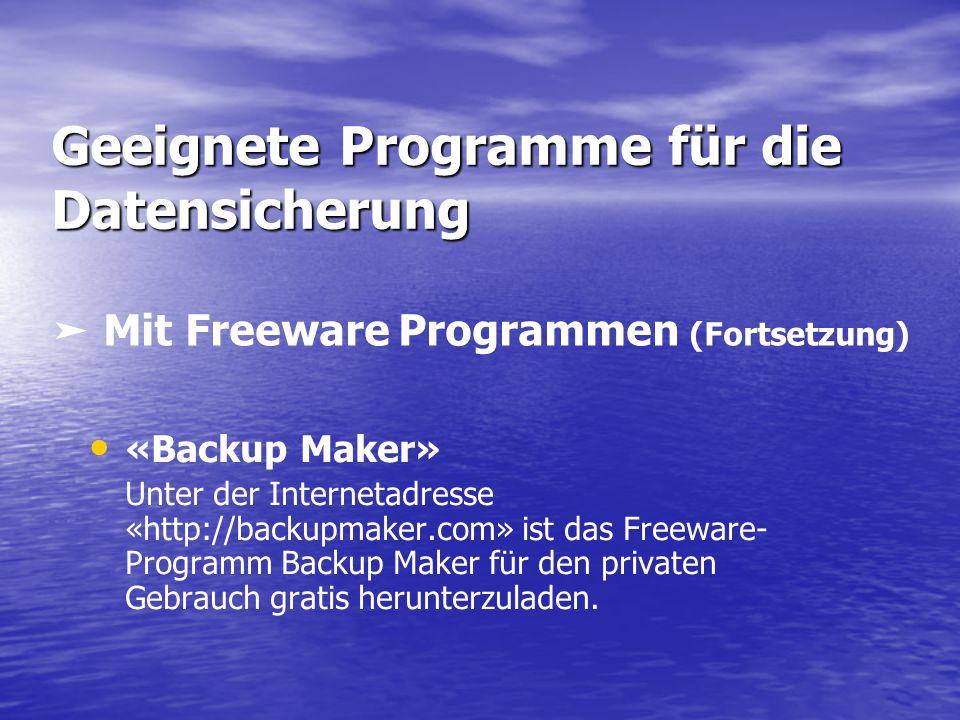 Geeignete Programme für die Datensicherung